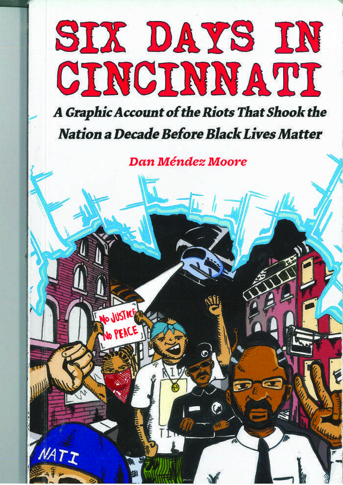 Six Days in Cincinnati recounts the riots in 2001 that ignited the Black Lives Matter movement.