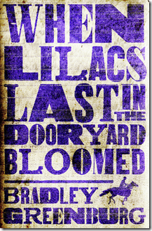 Lilacs don't always last in the dooryard, but when they do, they last bloomed.