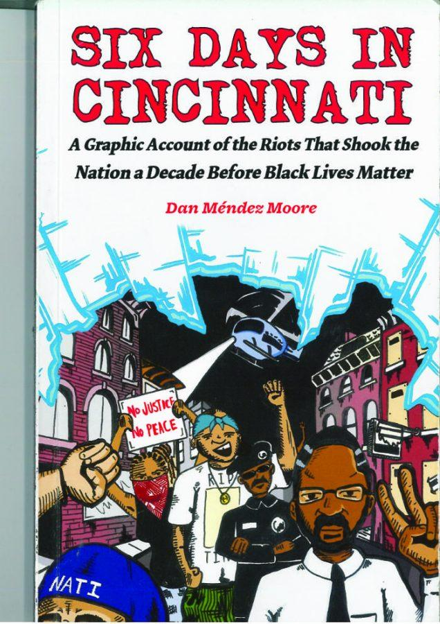 Six+Days+in+Cincinnati+recounts+the+riots+in+2001+that+ignited+the+Black+Lives+Matter+movement.+