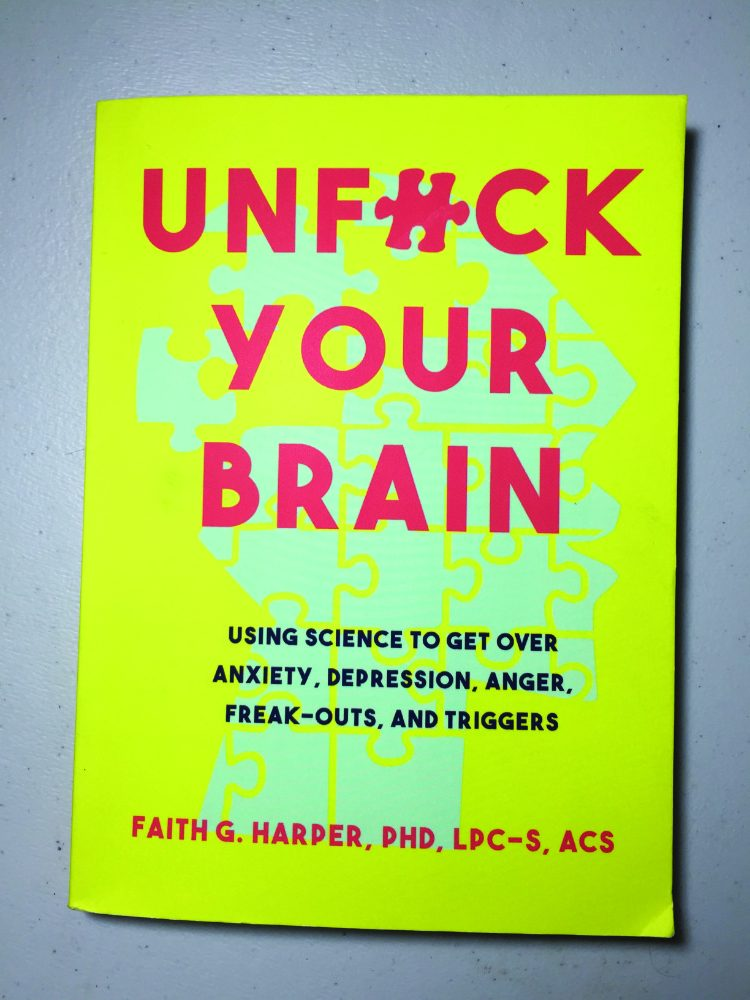 "Faith G. Harper's ""UnF*ck Your Brain"" will be available for purchase on Oct. 16. Copies will be available to order online on Amazon at www.amazon.com."