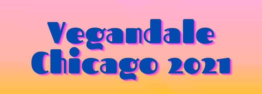 Vegandale Chicago 2021